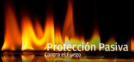 PROTECCIÓN CONTRA INCENDIOS- PROTECCIÓN PASIVA